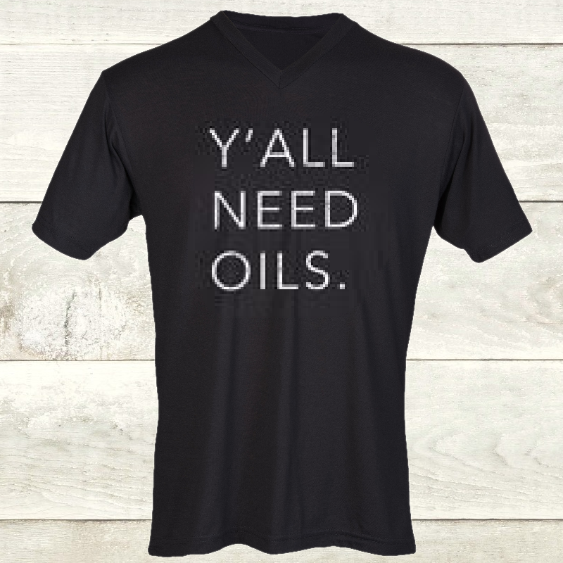 Elevate Black V Neck Y'all Need Oils Tee